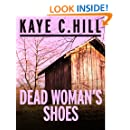 Dead Woman's Shoes: 1 (Lexy Lomax Mysteries)