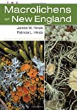The Macrolichens of New England, James W. Hinds and Patricia L. Hinds, 0893274771