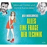 Alles eine Frage der Technik (Edition Humorvolle Unterhaltung) (Edition Humorvolle Unterhaltung 2014)