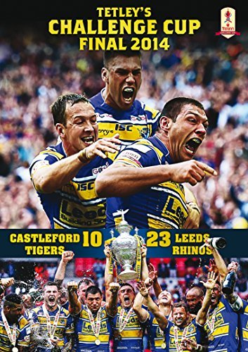 Tetley's Challenge Cup Final 2014 (Collector's Edition) Castleford Tigers 10 Leeds Rhinos 23 [DVD] by Leeds Rhinos Rugby League Club