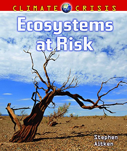 Download Ecosystems at Risk (Climate Crisis) pdf epub