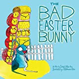 The Bad Easter Bunny, Isabel Atherton, 1620875004