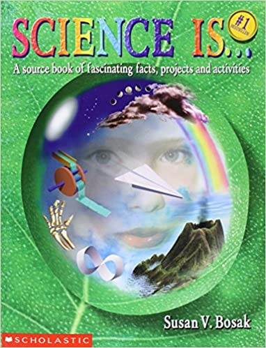 science is a source book of fascinating facts projects and activities