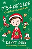 It's A Kid's Life - Christmas Countdown