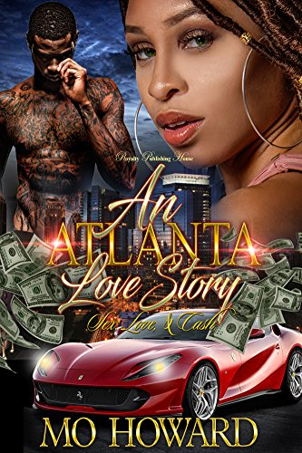 An Atlanta Love Story: Sex, Love & Cash