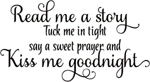 ZSSZ Read me a Story Tuck me in Tight say a Sweet Prayer and Kiss me Goodnight Vinyl Wall Decals Quotes Art Lettering Motto Décor Bedroom Nursery Kids Room