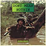 Don't Mean Nothin: Vietnam War Stories | John Mort
