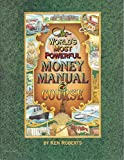 The world's most powerful money manual & course