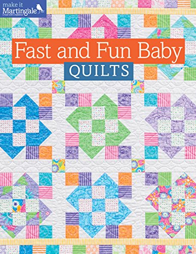 Fast and Fun Baby Quilts (Make It -