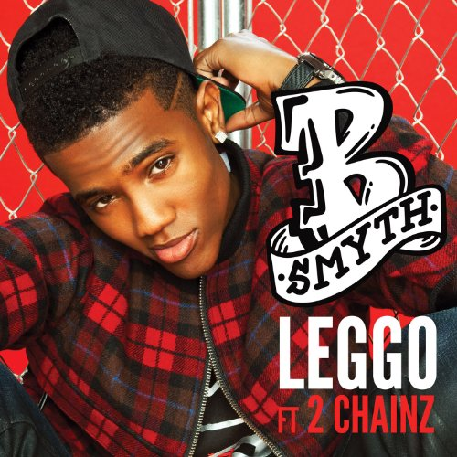 Leggo [feat. 2 Chainz]