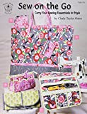 Sew on the Go Carry your sewing essentials in Style