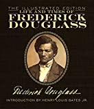 img - for Life and Times of Frederick Douglass: The Illustrated Edition book / textbook / text book