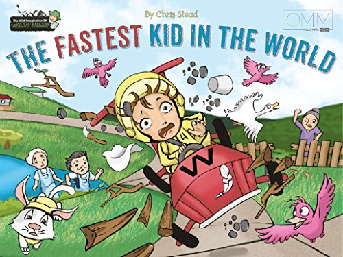 The Fastest Kid in the World (The Wild Imagination of Willy Nilly Book 3)