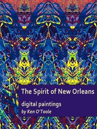Fine Art Photography New Orleans - Spirit of New Orleans (Fine Art Books from Dallas Fort Worth Artists Book 3)
