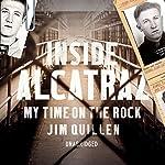 Inside Alcatraz: My Time on the Rock | Jim Quillen