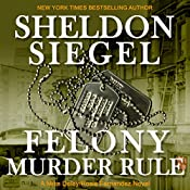 Felony Murder Rule: Mike Daley/Rosie Fernandez Legal Thriller, Book 8 | Sheldon Siegel