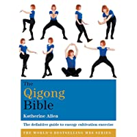 The Qigong Bible (Godsfield Bibles)
