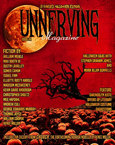 Unnerving Magazine: Extended Halloween Edition (Issue Book -