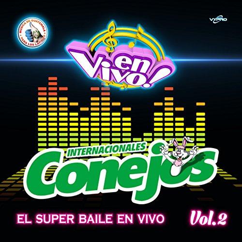 El Super Baile en Vivo Vol.2. Música de Guatemala para los Latinos (