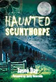 Haunted Scunthorpe