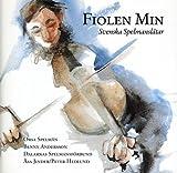 Music : Fiolen Min: Svenska Spelmanslatar