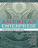 img - for American Enterprise: A History of Business in America book / textbook / text book