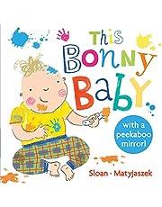 This Bonny Baby: A Mirror Board Book