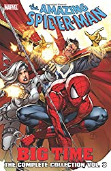 Spider-Man: Big Time: The Complete Collection Volume 3
