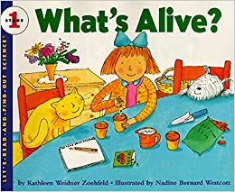 Image result for what's alive by kathleen weidner zoehfeld