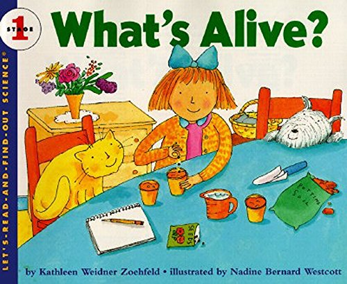 What's Alive? (Rise and Shine) (Let's-Read-and-Find-Out Science 1) pdf