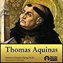 Thomas Aquinas Lecture by Prof. Eleonore Stump PhD Narrated by Prof. Eleonore Stump PhD