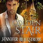Golden Stair: The Blood Prince Series, Book 3 | Jennifer Blackstream