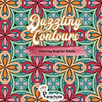 Dazzling Contours Coloring Book for Adults: Adult Coloring Book of Geometric Patterns (Intricate Designs) (Volume 4)