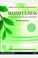 Mindfulness para reducir el estrés: Una guía práctica (Spanish Edition) Paperback