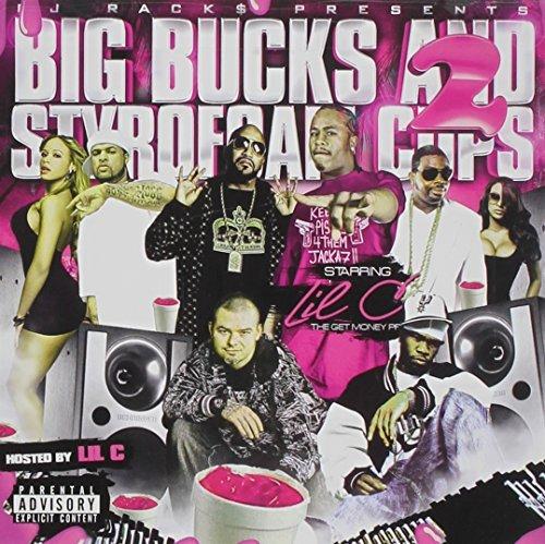 Big Bucks & Styrofoam Cups 2 by Z-Ro (2013-08-03)