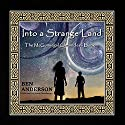 Into a Strange Land: The McGunnegal Chronicles, Book 1 Audiobook by Ben Anderson Narrated by Jannie Meisberger