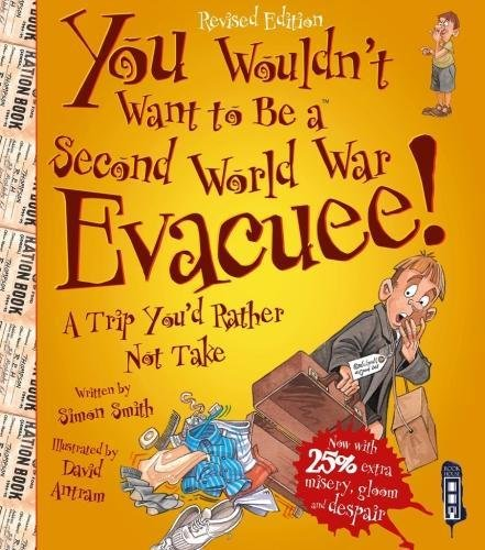 You Wouldn't Want to Be a Second World War Evacuee ebook