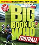 img - for Big Book of WHO Football (Revised & Updated) (Sports Illustrated Kids Big Books) book / textbook / text book