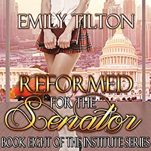 Reformed for the Senator Audiobook