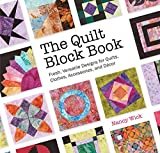 quilt blocks book - The Quilt Block Book: Fresh, Versatile Designs for Quilts, Clothes, Accessories, and Decor