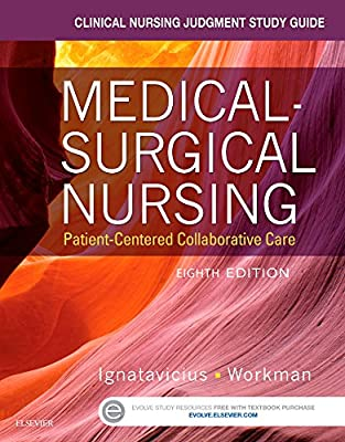 Clinical Nursing Judgment Study Guide for Medical-Surgical Nursing - Elsevier eBook on Intel Education Study (Retail Standalone Access Card): Patient-Centered Collaborative Care, 8e