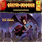 Totengeflüster (Geister-Schocker 40) | Peter Mennigen