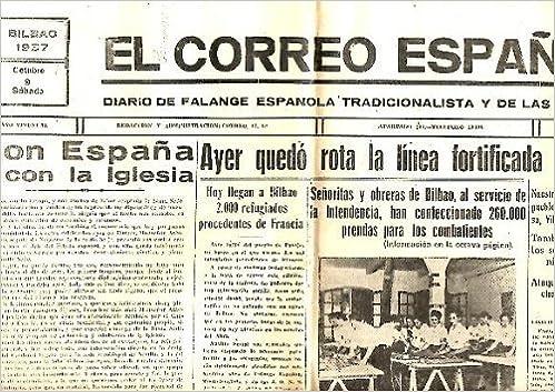 EL CORREO ESPAÑOL. DIARIO DE FALANGE ESPAÑOLA TRADICIONALISTA Y DE ...