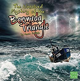The Unsolved Mystery of the Bermuda Triangle (Unexplained Mysteries) by [Rudolph, Aaron]
