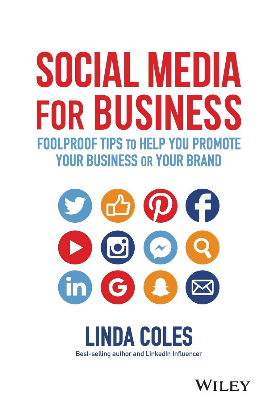 Read Online Social Media for Business: Foolproof Tips to Help You Promote Your Business or Your Brand ebook