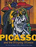 Picasso and the Weeping Women, Judi Freeman and Rizzoli, 0847818004