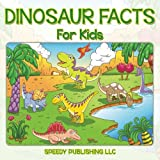 img - for Dinosaur Facts For Kids book / textbook / text book