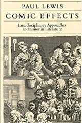 Comic Effects: Interdisciplinary Approaches to Humor in Literature Hardcover