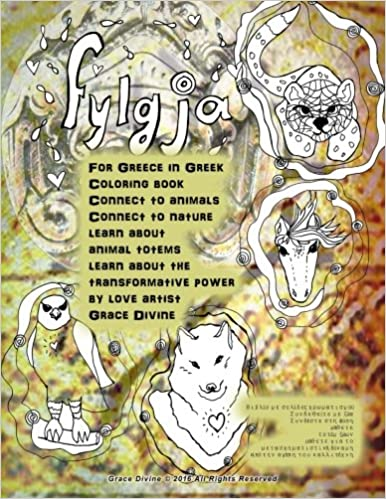 Fylgja For Greece In Greek Coloring Book Connect To Animals Nature Learn About Animal Totems The Transformative Power By Love Artist