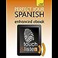 Perfect Your Spanish: Teach Yourself Enhanced Epub (Teach Yourself Audio eBooks) (English Edition)